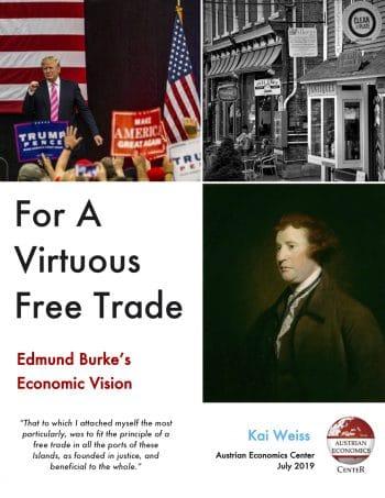 For a Virtuous Free Trade: Edmund Burke's Economic Vision • Burke Free Trade Final e1561828989282