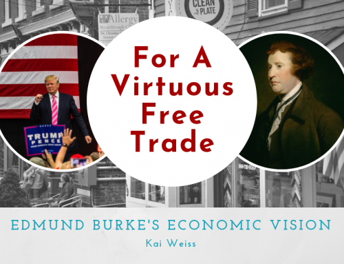 For a Virtuous Free Trade: Edmund Burke's Economic Vision