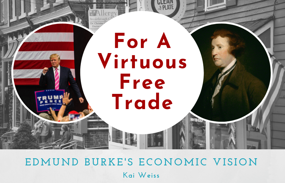 For a Virtuous Free Trade: Edmund Burke's Economic Vision • For a Virtous Free Trade e1574678133968